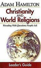 Christianity & World Religions: Wrestling With Questions People Ask