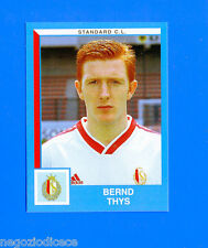 FOOTBALL 2000 BELGIO Panini-Figurina -Sticker n. 322 - THYS -STANDARD C.L-New