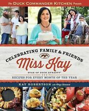 Duck Commander Kitchen Presents Celebrating Family and Friends: Recipes for...