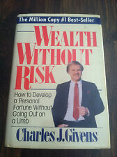 Wealth Without Risk : How to Develop a Personal Fortune Without Going Out S#3445