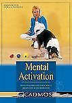 Mental Activation: Ways to Stimulate Your Dog's Brain and Avoid Boredom, Hallgre