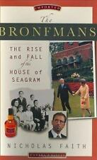 The Bronfmans: The Rise and Fall of the House of Seagram-ExLibrary