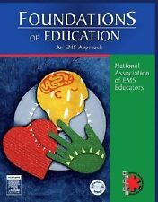 Foundations of Education : An EMS Approach by National Association of EMS Physic