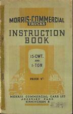 Morris Commercial 15cwt & 1 Ton 1939 Original Owners Handbook Pub. No. E3