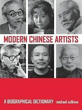 Modern Chinese Artists: A Biographical Dictionary, Sullivan, Michæl, Very Good B