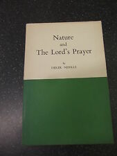 NATURE AND THE LORD'S PRAYER by DEREK NEVILLE *DAVENPORT & NEVILLE 1954 1st ED*