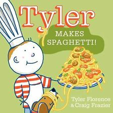 Tyler Makes Spaghetti! by Tyler Florence (2013, Hardcover)