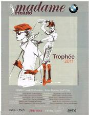 PUBLICITE ADVERTISING 105  2011   TROPHEE EVIAN MASTER GOLF CLUB MME FIGARO