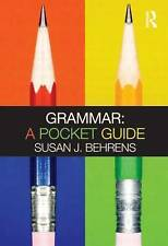 Grammar: A Pocket Guide by Susan J. Behrens (Paperback, 2010)