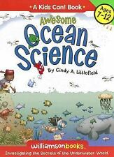 Awesome Ocean Science (Kids Can! series), Cindy A. Littlefield, Good Condition,