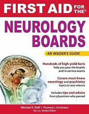 First Aid for the Neurology Boards by Thomas I. Cochrane and Michael Rafii...