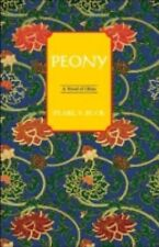 Peony: A Novel of China by Buck, Pearl S.