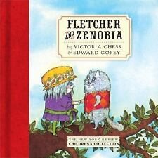 Fletcher and Zenobia by Edward Gorey and Victoria Chess (2016, Hardcover)