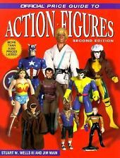 The Official Price Guide to Action Figures by Stuart W., III Wells and Wells...