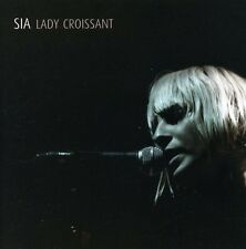 Lady Croissant - Sia (2007, CD NEUF)