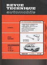 (27B)REVUE TECHNIQUE AUTOMOBILE VOLKSWAGEN K70 / FORD TAUNUS