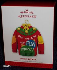 """2013 Hallmark HOLIDAY SWEATER """"Don We Now Our FUN Apparel!"""" Ornament"""
