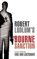 Robert Ludlum's The Bourne Sanction, Eric Van Lustbader, Good condition, Book