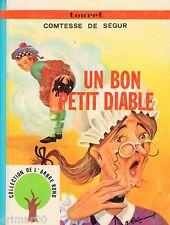 Un bon petit diable // Comtesse de SEGUR // Collection de L'Arbre Rond