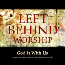 Left Behind Worship: God Is With Us Left Behind Worship Audio CD