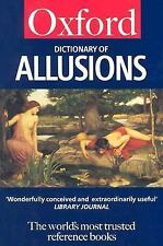A Dictionary of Allusions (Oxford Paperback Reference)