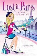 NEW - Lost in Paris by Callaghan, Cindy