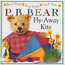 Lee Davis P.B. Bear: Fly-away Kite (Read Aloud, Read Along, Read Alone) Very Goo