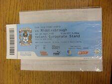 26/09/2009 BIGLIETTO: COVENTRY CITY V MIDDLESBROUGH (SKY Creations Lounge). se non