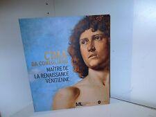 Cima da Conegliano, Maître de la Renaissance Vénitienne, Catalogue Expo 2012