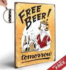 FREE BEER TOMORROW Retro Vintage Sign THICK A4 Poster * Funny Bar Pub Wall Decor