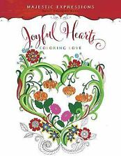 Joyful Hearts: Coloring Love Majestic Expressions)