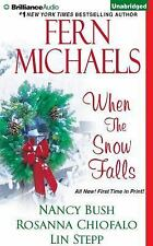 When the Snow Falls by Fern Michaels, Rosanna Chiofalo, Lin Stepp and Nancy Bus…