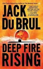 Deep Fire Rising, Jack Du Brul, 0451411188, Book, Acceptable