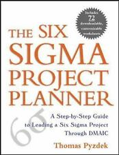 The Six Sigma Project Planner : A Step-by-Step Guide to Leading a Six Sigma...