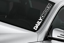 Daily Driven sticker JDM Windshield Stance lowered car truck Funny window decal