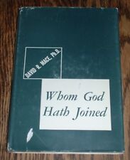 Whom God Hath Joined by David R. Mace, Ph.D. (1963, hardcover)