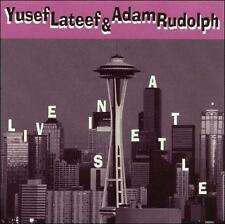 Lateef, Yusef & Adam Rudolph-Live In Seattle CD NEW