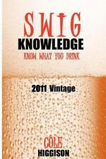 Swig Knowledge: The blog turned into a book.