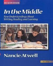 In the Middle: New Understanding About Writing, Reading, and Learning (Workshop