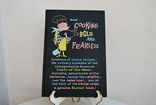 Vintage cookbook Cooking Bold and Fearless by Sunset Publishers hardcover 1957
