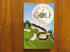 """DAVID L. SMITH  Signed Book(""""THE  GOD'S  OF  GOLF""""-1996 First  Edition Hardback)"""