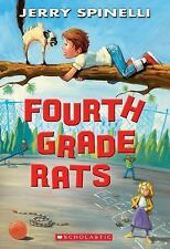 Fourth Grade Rats by Spinelli, Jerry