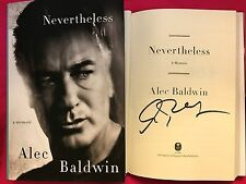 ALEC BALDWIN SIGNED *Nevertheless:A Memoir*2017 HCDJ 1ST/1ST TRUMP ACT  WOW!