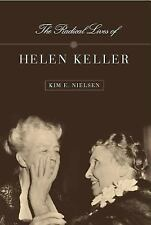 The Radical Lives of Helen Keller (The History of Disability) by Nielsen, Kim E