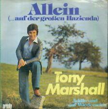 """7"""" Tony Marshall/Allein (Auf Der Großen Hazienda)"""