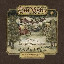 The Visit : The Origin of the Night Before Christmas by Mark Kimball Moulton...