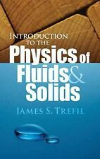 Introduction to the Physics of Fluids and Solids (Dover Books on Physics) by Tr