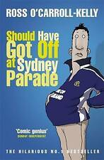 Acceptable, Should Have Got Off at Sydney Parade, O'Carroll-Kelly, Ross, Book