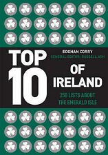 Top 10 of Ireland: 250 Lists from the Emerald Isle by Eoghan Corry (Hardback,...