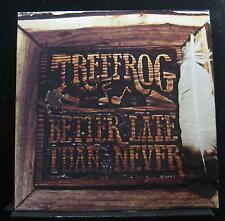 Treefrog - Better Late Than Never LP Mint- SO 16188 1980 USA Vinyl Record